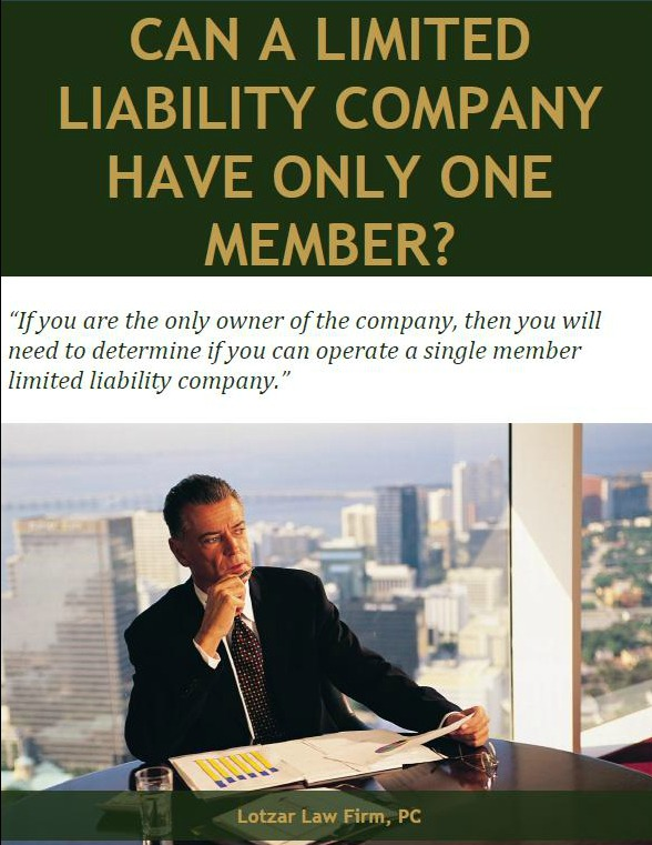 free report can a limited liability company have only one member
