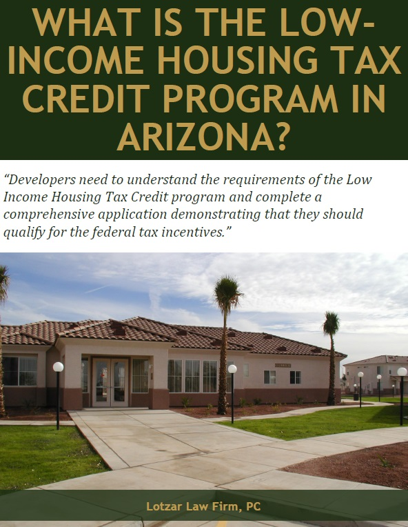 The low income housing tax credit in arizona lotzar law firm p c